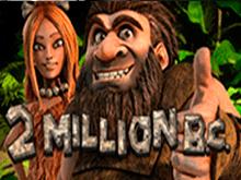 Игровой автомат 2 Million B. C. — играть бесплатно
